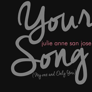 Your Song (My One and Only You)