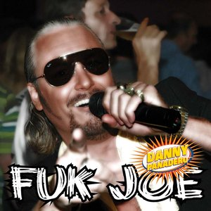 Fuk Joe