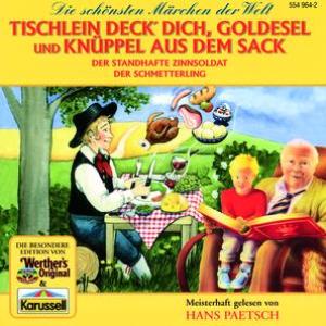 Tischlein deck' dich, Goldesel und Knüppel aus dem Sack / Der standhafte Zinnsoldat / Der Schmetterling