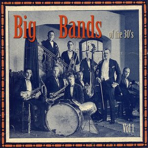 Big Bands of the 30's
