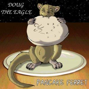 Pancake Ferret