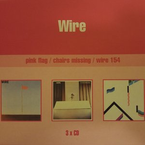 Pink Flag / Chairs Missing / Wire 154
