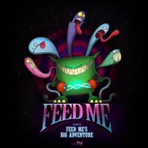 Feed Me's Big Adventure