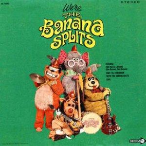 We're the Banana Splits
