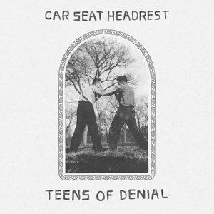 Teens Of Denial [Explicit]