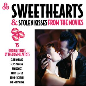 Sweethearts & Stolen Kisses - From the Movies (Original Soundtracks)