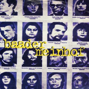Baader Meinhof / Meet Me At The Airport