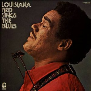 Louisiana Red Sings The Blues