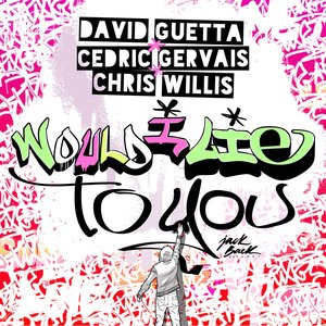 Awatar dla David Guetta, Cedric Gervais & Chris Willis
