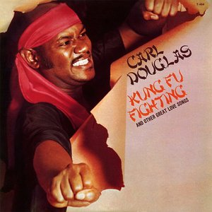 Kung Fu Fighting and Other Great Love Songs