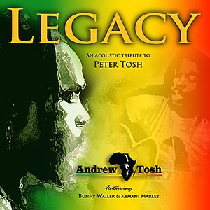 Legacy - An Acoustic Tribute To Peter Tosh
