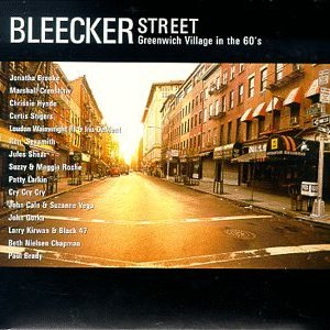 Bleecker Street: Greenwich Village in the 60's