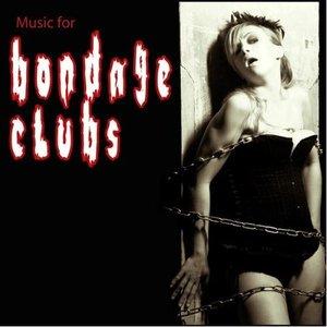 Music For Bondage Clubs