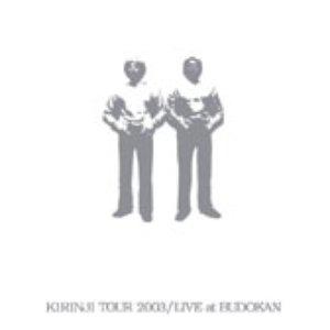 KIRINJI TOUR 2003 / LIVE at BUDOKAN