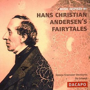MUSIC INSPIRED BY HANS CHRISTIAN ANDERSEN'S FAIRY-TALES