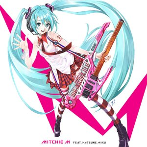 Avatar for Mitchie M feat. 初音ミク