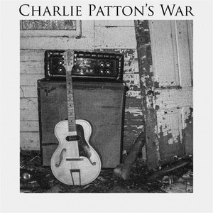 Charlie Patton's War