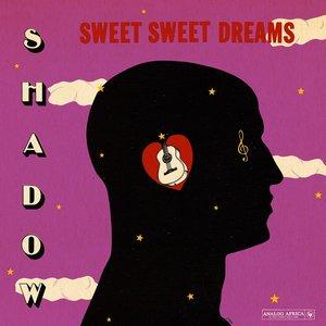Sweet Sweet Dreams (Analog Africa No. 22)