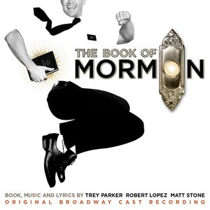 The Book Of Mormon (Original Broadway Cast Recording)