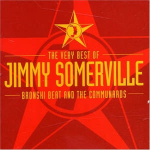 The Very Best of Jimmy Somerville, Bronski Beat and the Communards