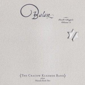 Balan: Book of Angels, Vol. 5