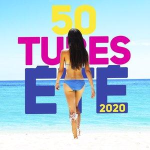 50 Tubes été 2020