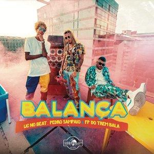 Balança (feat. Pedro Sampaio e FP do Trem Bala)