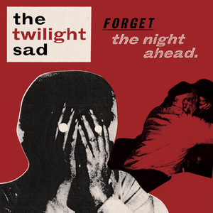 Forget the Nigh...