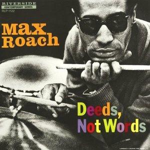 Deeds, Not Words (Reissue)