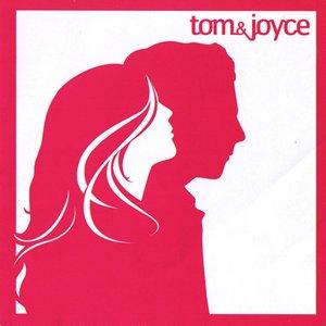 Tom & Joyce