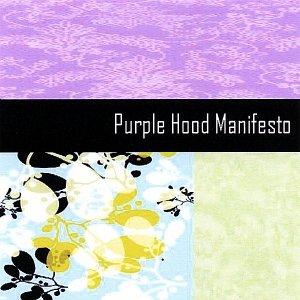 Purple Hood Manifesto