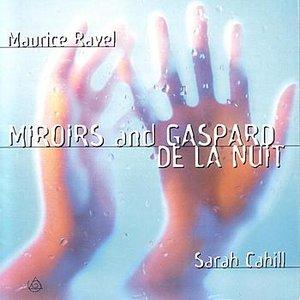 Miroirs And Gaspard De La Nuit