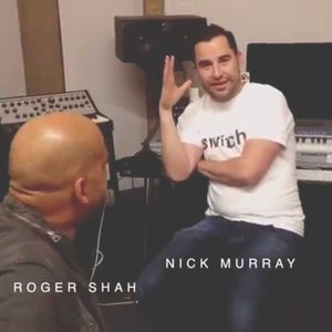 Avatar for Nick Murray & Roger Shah