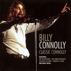 Nobody S Child Billy Connolly Lyrics Song Meanings Videos Full Albums Bios Cy coben, mel foree publisher: sonichits