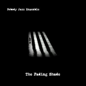The Fading Shade