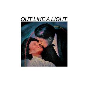 Out Like a Light - Single