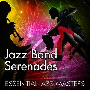 Jazz Band Serenades