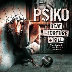 Beat   Torture   Kill