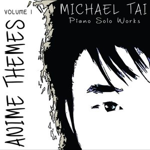 Piano Solo Works: Anime Themes - Volume I