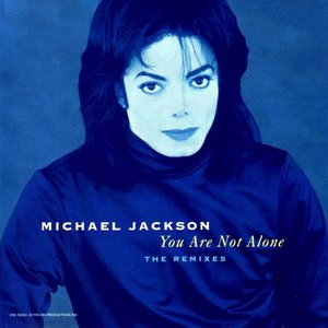 You Are Not Alone: The Remixes