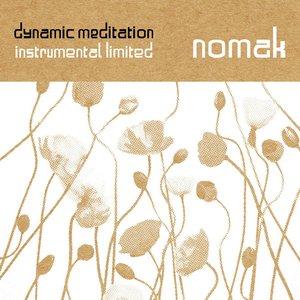 dynamic meditation instrumental limited