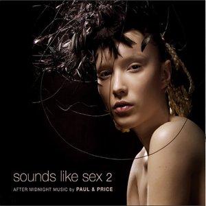 Sounds Like Sex 2