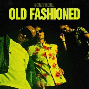 Old Fashioned - Single
