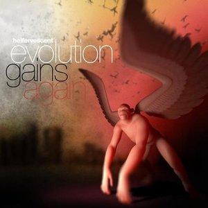 Evolution Gains Again