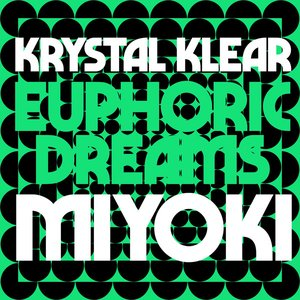 Euphoric Dreams / Miyoki