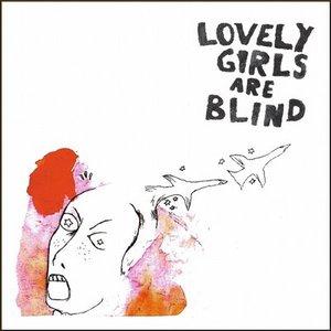Lovely Girls Are Blind