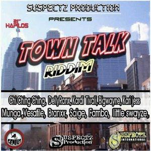 Town Talk Riddim