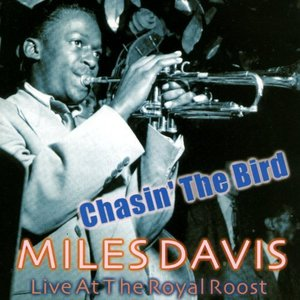 Chasin' The Bird - Live At The Royal Roost