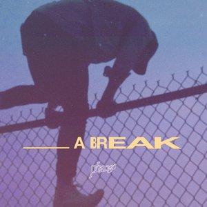 _A BREAK
