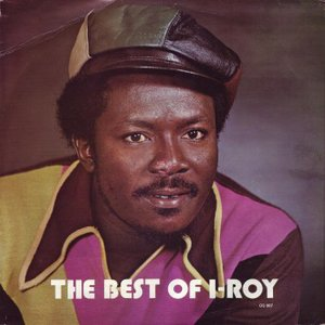The Best Of I-Roy